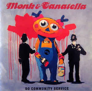 Monk & Canatella - Do Community Service