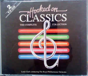 Louis Clark - Hooked On Classics - The Complete Collection
