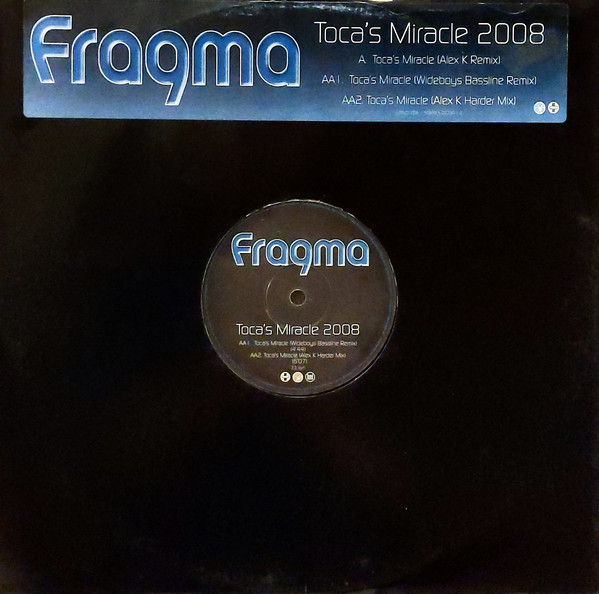 Fragma - Toca's Miracle 2008 cover of release
