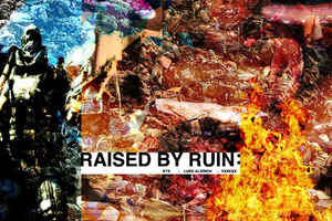 Raised By Ruin - Raised By Ruin