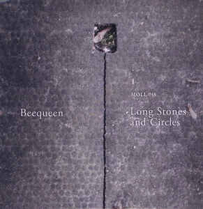 Beequeen - Long Stones And Circles