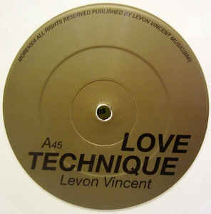 Levon Vincent - Love Technique