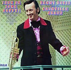 Danny Davis & The Nashville Brass - Turn On Some Happy! cover of release