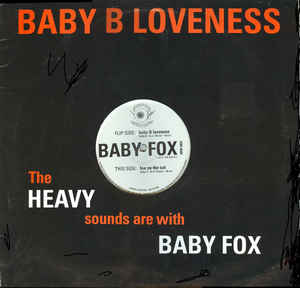 Baby Fox - Baby B Loveness / Fox On The Cut