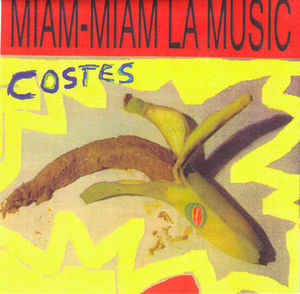 Costes - Miam-Miam La Music