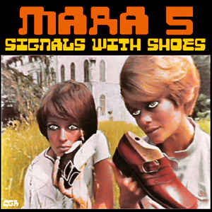 Mara5 - Signals With Shoes