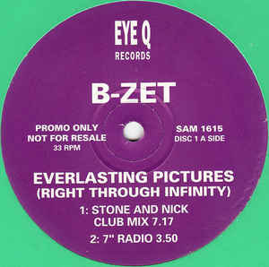 B-Zet - Everlasting Pictures (Right Through Infinity)