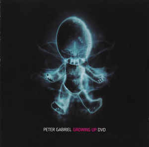 Peter Gabriel - Growing Up DVD