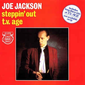 Joe Jackson - Steppin' Out / T.V. Age