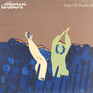 Chemical Brothers, The - Out Of Control