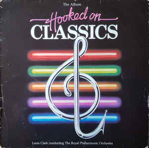 Louis Clark - Hooked On Classics