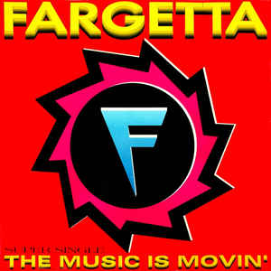 Fargetta - The Music Is Movin'