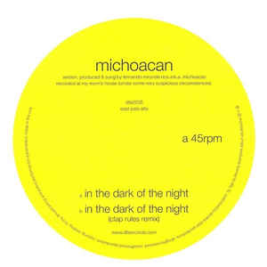 Michoacan - In The Dark Of The Night