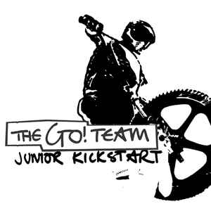 Go! Team, The - Junior Kickstart