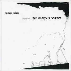Science Patrol - The Sounds Of Science