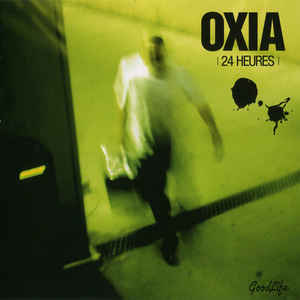 Oxia - 24 Heures