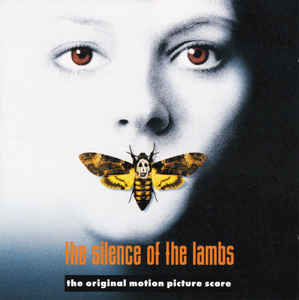 Howard Shore - The Silence Of The Lambs (The Original Motion Picture Score)