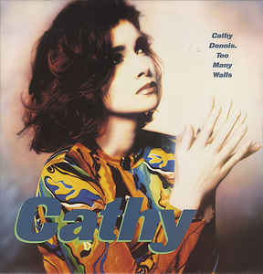 Cathy Dennis - Too Many Walls