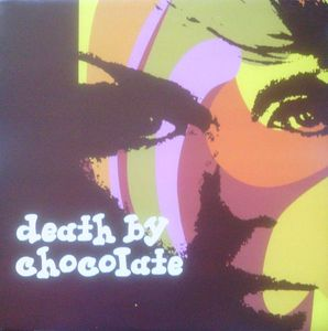 Death By Chocolate - Death By Chocolate