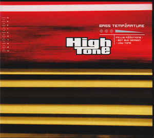 High Tone - Bass Temperature