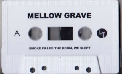 Mellow Grave - Smoke Filled The Room, We Slept cover of release