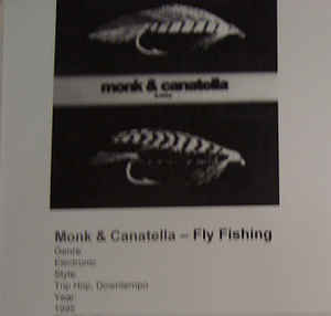 Monk & Canatella - Fly Fishing