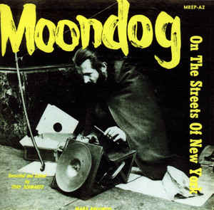 Moondog (2) - On The Streets Of New York