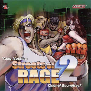 Yuzo Koshiro - Streets Of Rage 2 - Original Soundtrack