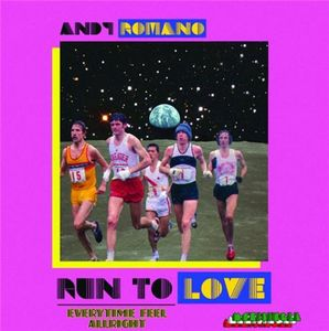 Andy Romano - Run To Love / Every Time Feel Allright