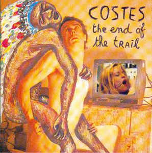 Costes - The End Of The Trail