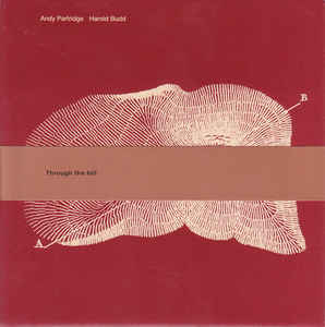 Andy Partridge - Through The Hill