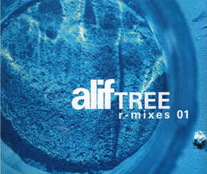 Alif Tree - R-Mixes 01