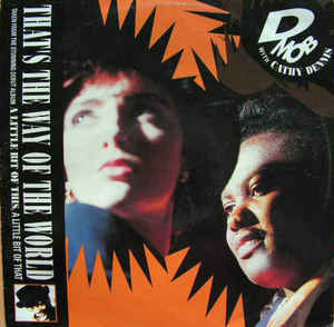 Cathy Dennis - That's The Way Of The World