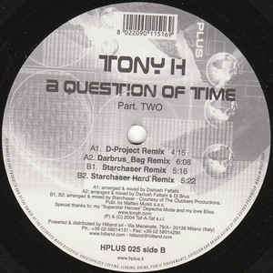 Tony H - A Question Of Time (Part Two)