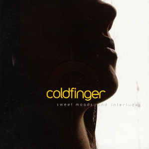 Coldfinger - Sweet Moods And Interludes