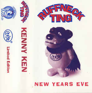 Kenny Ken - Ruffneck Ting - New Years Eve