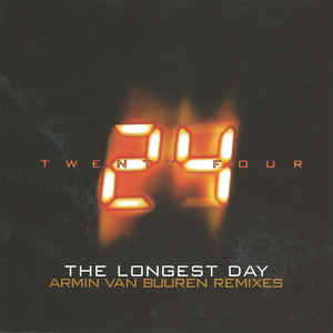 24 - The Longest Day (Armin van Buuren Remixes)