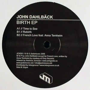 John Dahlbäck - Birth EP