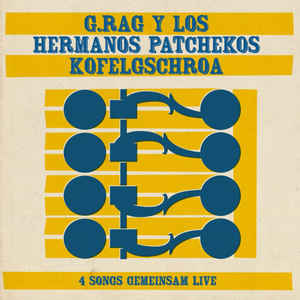 G. Rag Y Los Hermanos Patchekos - 4 Songs Gemeinsam Live