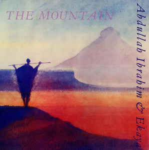 Abdullah Ibrahim - The Mountain
