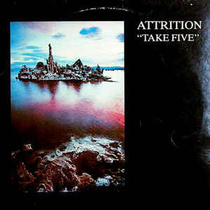 Attrition - Take Five