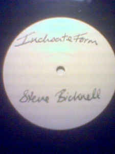 Steve Bicknell - Lost Recordings #7 - Inchoate Form