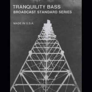 Tranquility Bass - Broadcast Standard Series