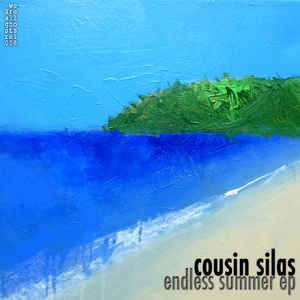Cousin Silas - Endless Summer EP