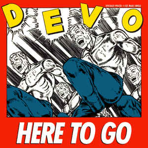 Devo - Here To Go