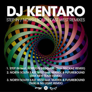 Kentaro - Step In / North South East West Remixes