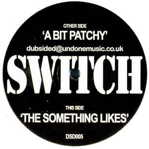 Switch (2) - A Bit Patchy