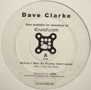 Dave Clarke - Before I Was So Rudely Interrupted