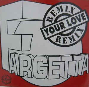 Fargetta - Your Love (Remixes)