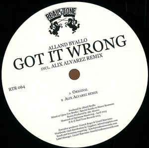 Alland Byallo - Got It Wrong